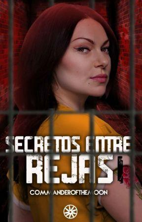 Secretos entre rejas by Commanderofthemoon