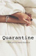 Quarantine - {Kaylor} by darkgreytshirt