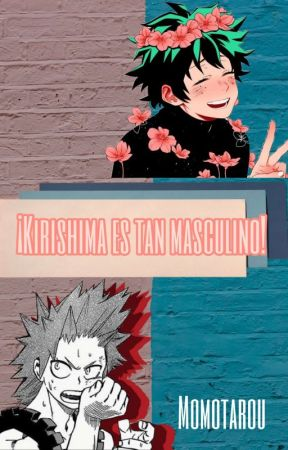 ¡Kirishima es tan masculino! [kirideku] by Momotarou_