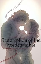 Redemption of the Irredeemable ❯Reylo Story❮ by OphyliiaLynn