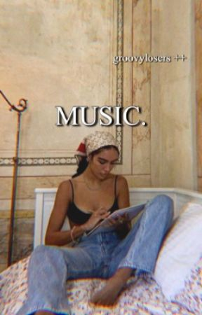 playlists + music  by groovylosers