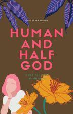 Human and Halfgod by Emiko-aki