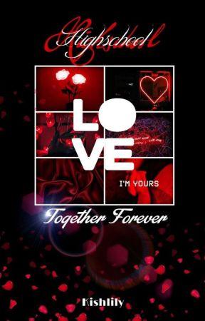 Highschool Love 2 ✔️ by Kishlily