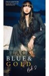 Black, Blue, and Gold (Book 2) cover