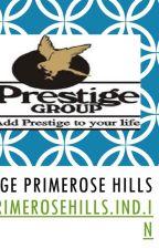 Prestige Primrose Hills Location Map - Prestige Primrose Hills Kanakapura Road by prestigekanakapura