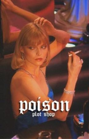 Poison » Plot Shop by nastytallica