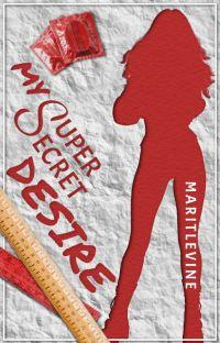 My Super Secret Desire cover