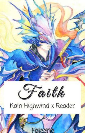 Faith - Kain Highwind x Reader (FFIV) by Faleeria