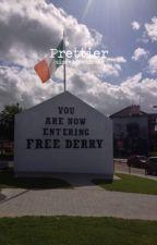 Prettier ✧ Derry Girls by definitelydraco