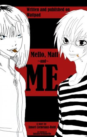 Mello, Matt and me. by iminluvwithmello