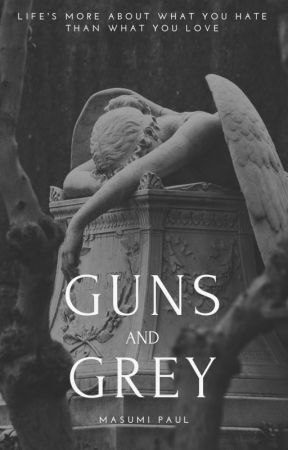 Guns and Grey by masumeme