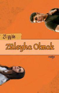 21. yy'de Züleyha Olmak cover