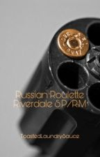 Russian Roulette / S.P   by ToastedLaundrySauce