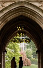 WE ARE GOLDEN--DEAD POETS SOCIETY by momdontreadthese