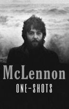 mclennon | one-shots book by maccaswings