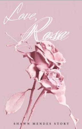 Love, Rose [S.M] by dutchgirlM