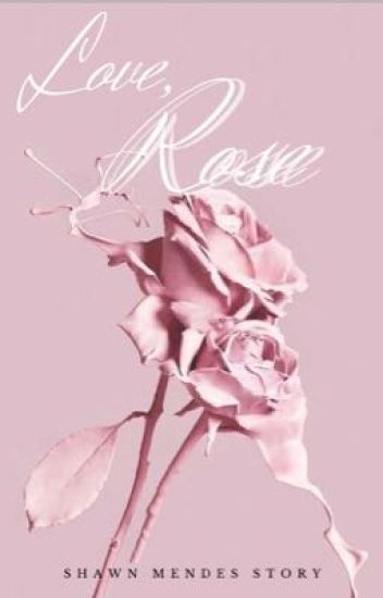 Love, Rose [S.M]