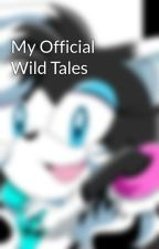 My Official Wild Tales by Moonglowz13