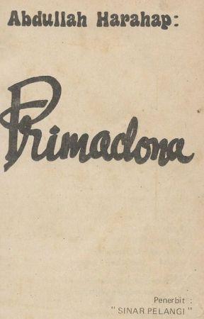PRIMADONA  - ABDULLAH HARAHAP by lonegrasshopper