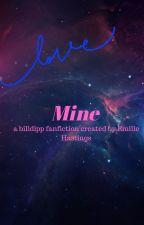 Mine (billdipp fanfic) by Bakubrosleftnutsacc
