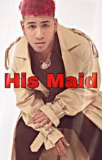 His Maid ( Richard Camacho) by cncoXjb