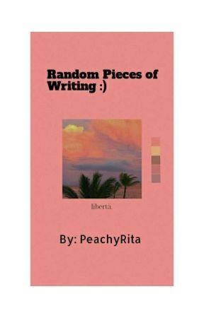 Random Writing Pieces:) by okayxada