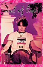 Out of Love|PJM|Book 1 by dxmnbieber