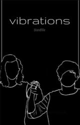 Vibrations // l.s. by blondfille