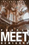 People Meet Demigods [COMPLETED] cover