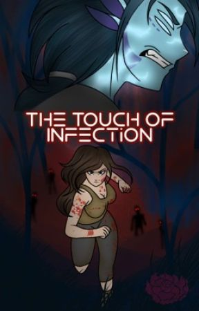 The Touch of Infection by KaoruHeartfilia