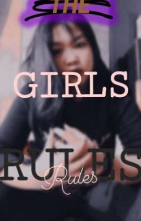 GIRLS RULES by just-noone