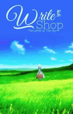 Write Shop || The Letter of The Sky [ Closed ] by Letter_of_Sky