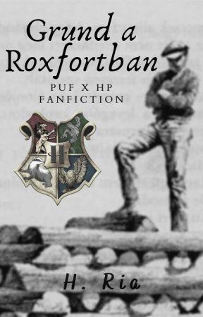 Grund a Roxfortban I  PUF x HP fanfiction I by Haru13_Ria