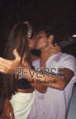REVERSE||Josh Richards by moodywriter_