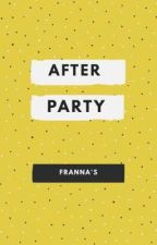 AFTER PARTY by FranisASwan