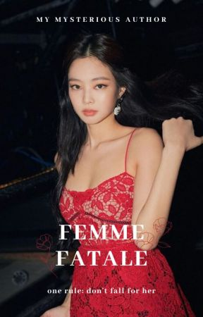 Femme fatale - JENLISA by My_Mysterious_Author