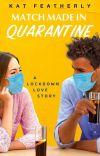 Match Made in Quarantine ✓ cover