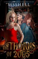 The Thorns of 2005  ni Msshell