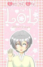 LOL- Law of Lie by SilverJayz_