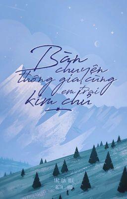 Đọc truyện ChanBaek   Bàn chuyện thông gia cùng em trai kim chủ