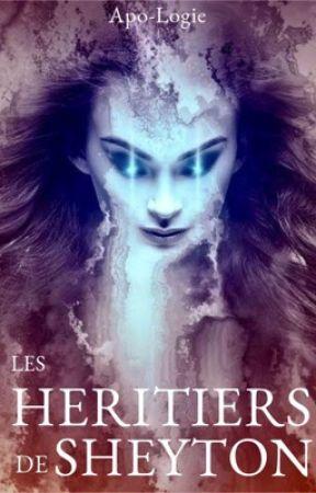 Les Héritiers de Sheyton by Apo-logie