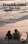 Troublesome | Outer Banks cover