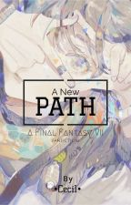 A New Path [Final Fantasy VII Fanfic] by CGrace__