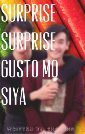 Surprise surprise, Gusto mo siya by JC_Hidden