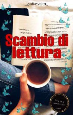 SCAMBIO DI LETTURA🦋 by _giuliawriter_