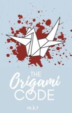 The Origami Code | ✓ by chaoticminds-