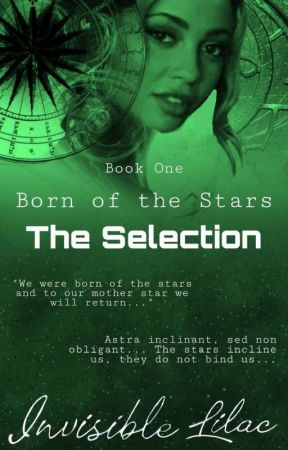 Born of the Stars: The Selection (Book One) by booksyoumustread666