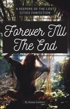 Forever Till the End - Sequel to Always & Forever by Aly_Cat24