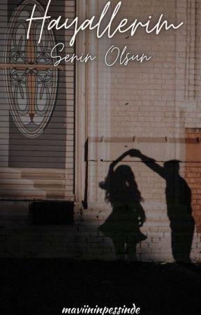 Hayallerim Senin Olsun by szehra2