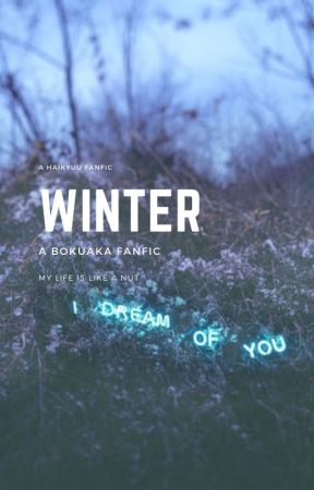 Winter ||Bokuaka|| by __Ennoshita__